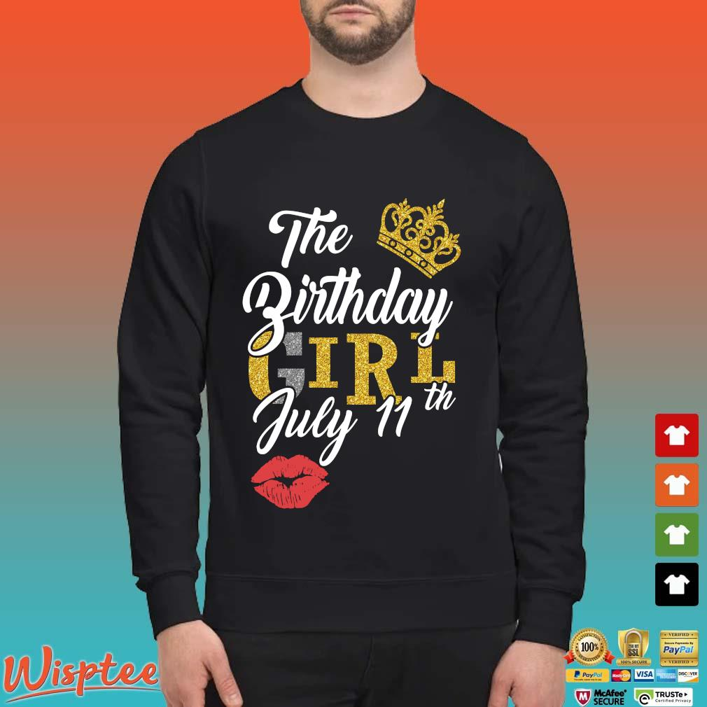 July Birthday Girl July 11th Shirt Sweater den
