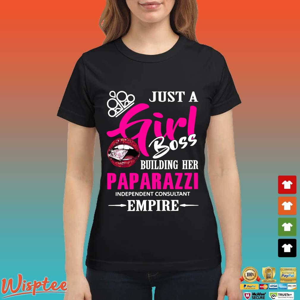 Just a girl boss building her paparazzi independent consultant empire shirt (1) Ladies den