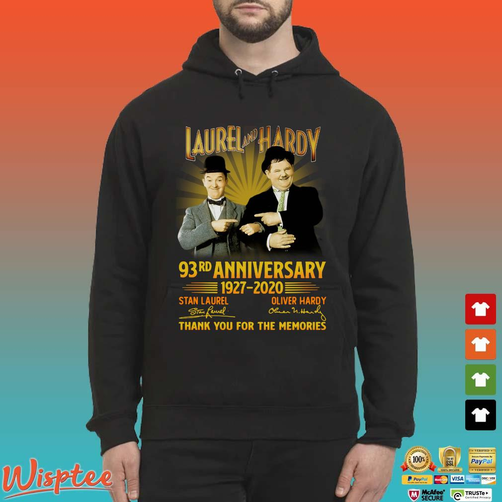Laurel And Hardy 93rd Anniversary 1927 2020 Thank You For The Memories Signature Shirt Hoodie den
