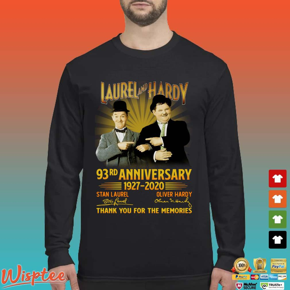 Laurel And Hardy 93rd Anniversary 1927 2020 Thank You For The Memories Signature Shirt Long Sleeved den