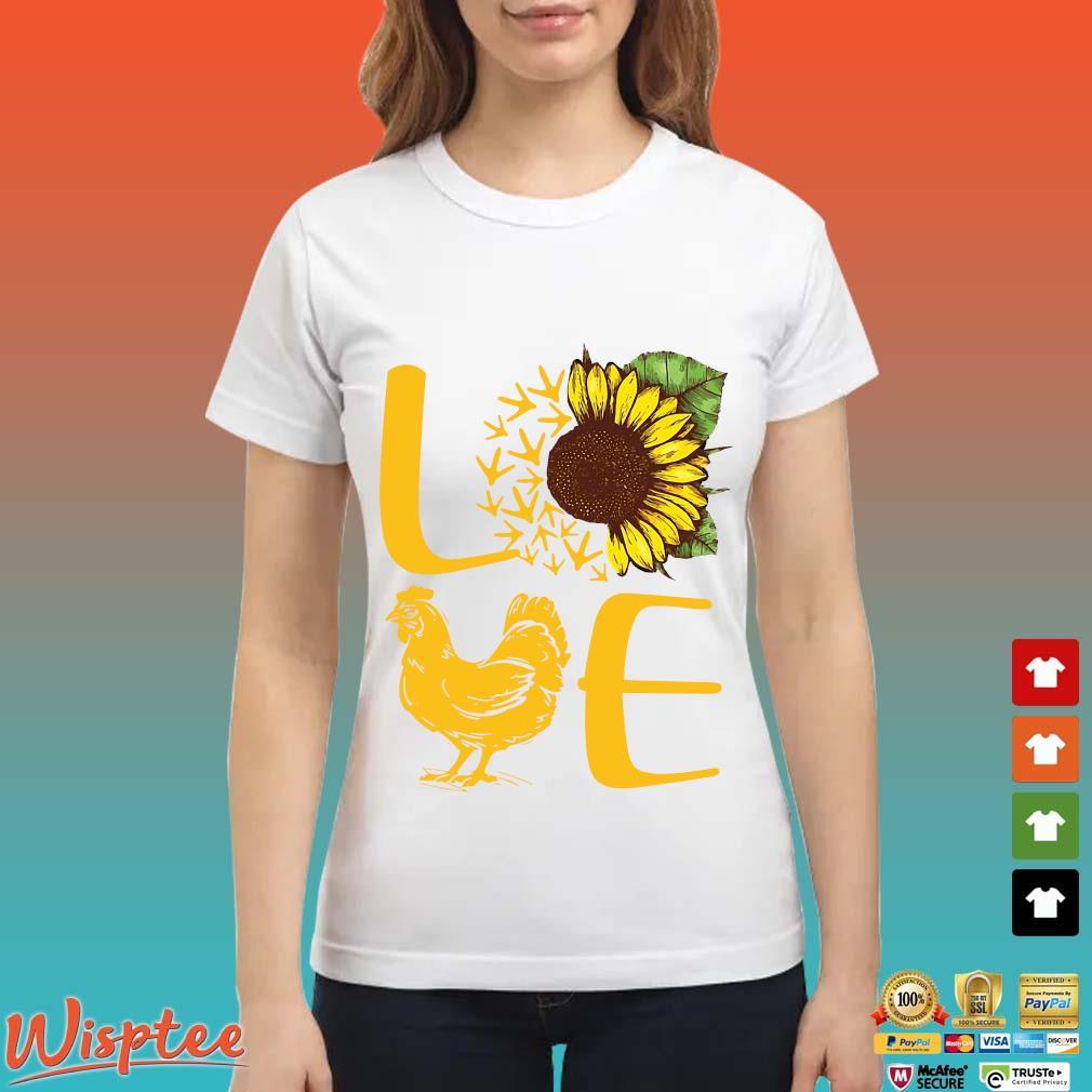Love Sunflower Chicken Shirt Ladies trang