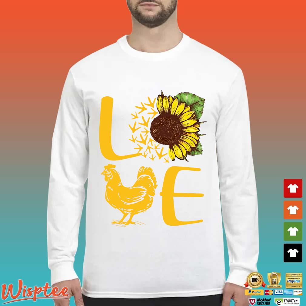 Love Sunflower Chicken Shirt Long Sleeved trang