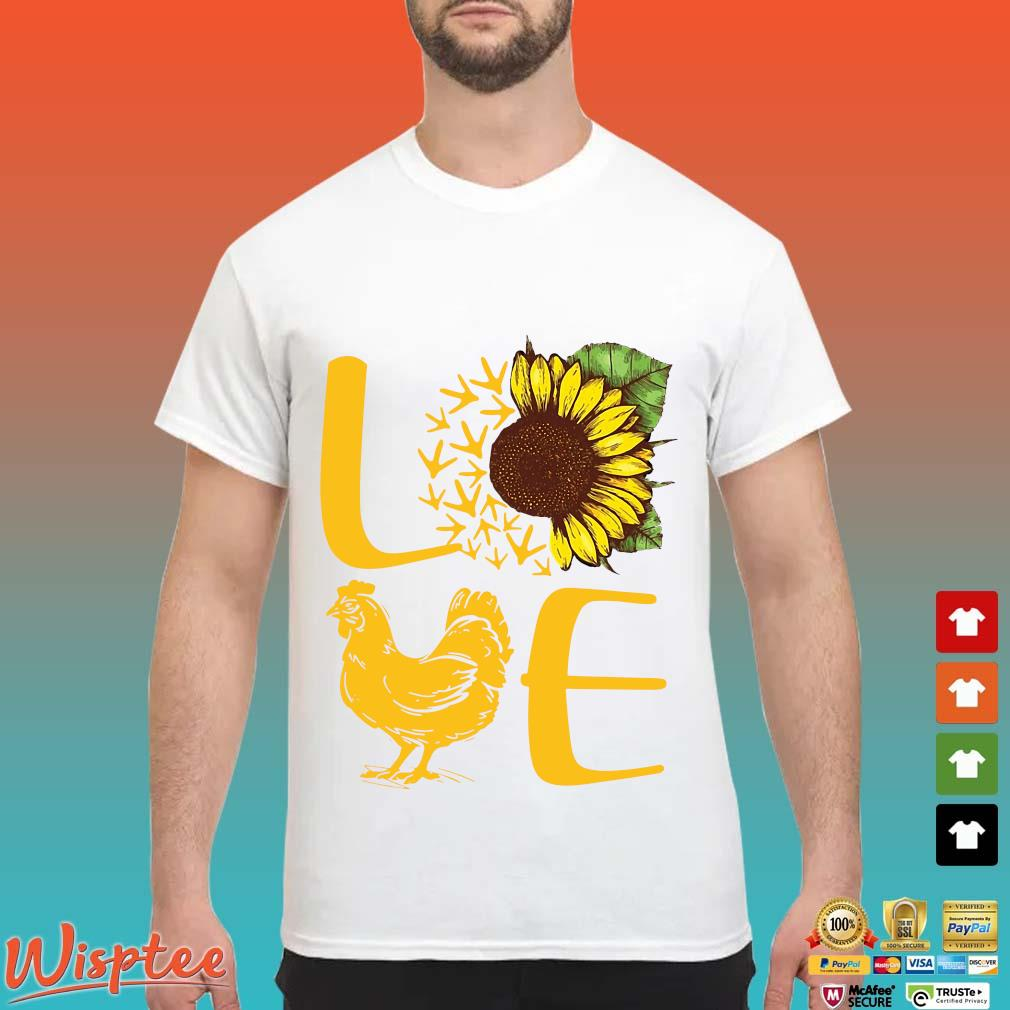 Love Sunflower Chicken Shirt