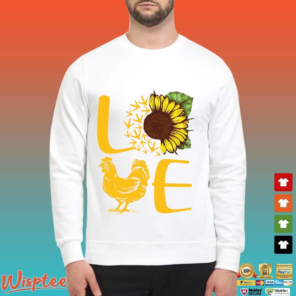 Love Sunflower Chicken Shirt Sweater trang