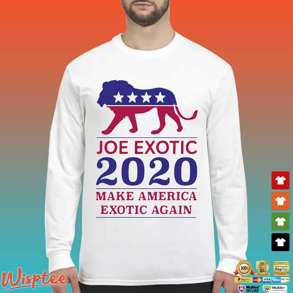 Make America Exotic Again Joe Exotic 2020 Us T-s Long Sleeved trang