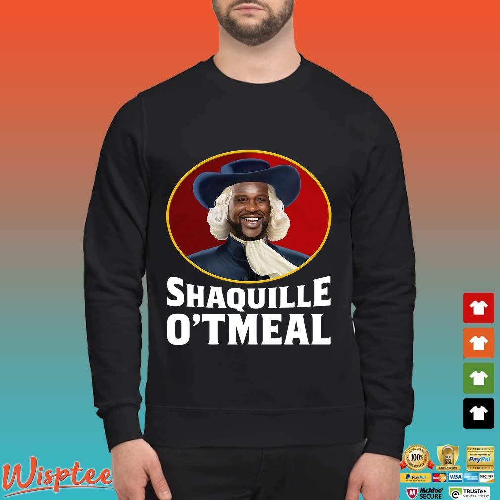 Shaquille O_tmeal Tee Shirt Sweater den