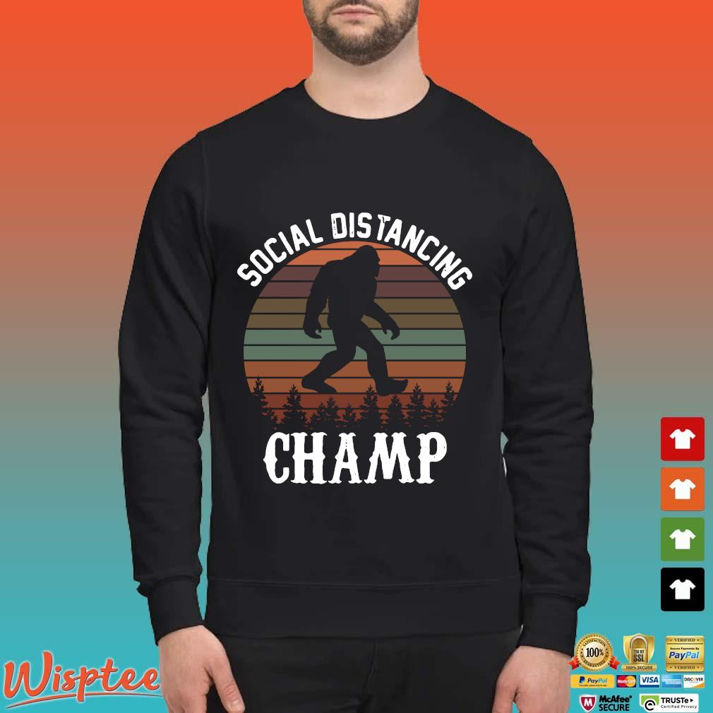 Social Distancing Champ Introvert Antisocial Funny Bigfoot Men's T-Shirts Sweater den