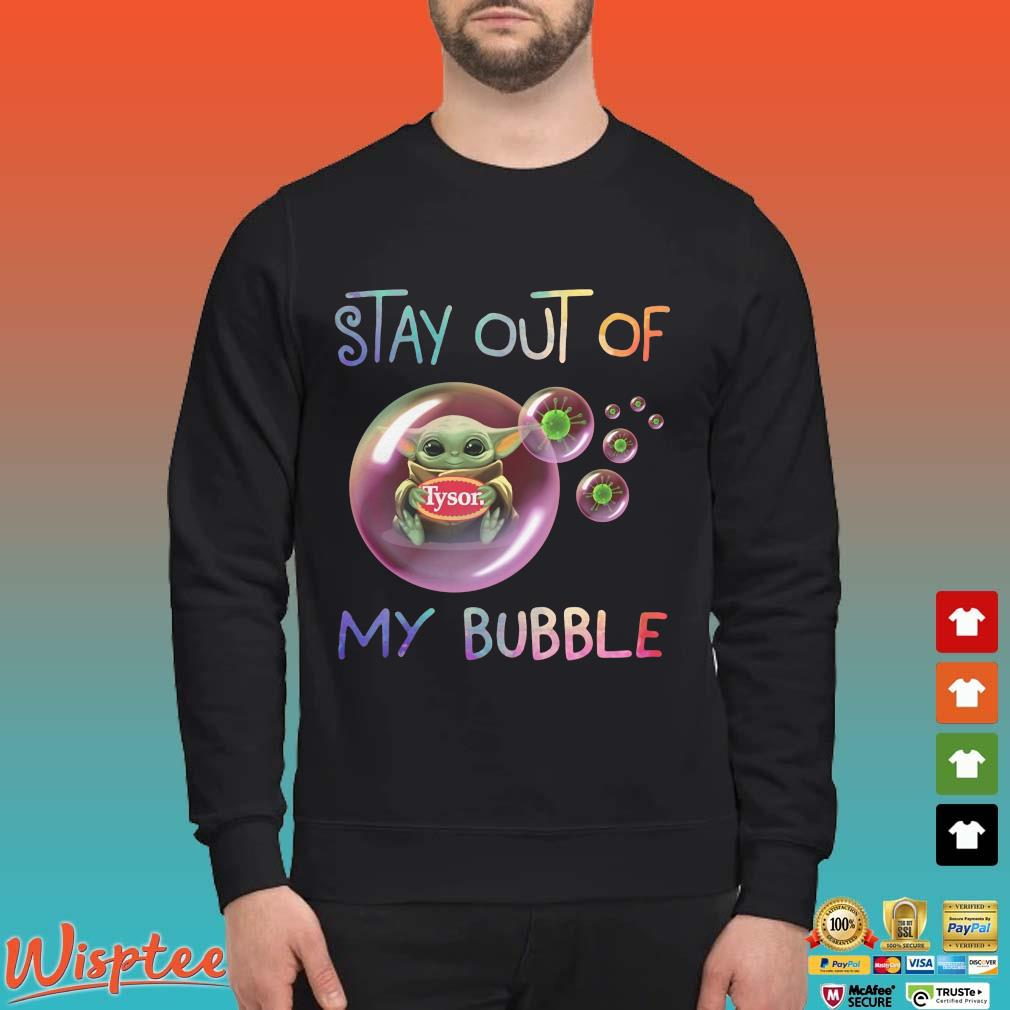 Star Wars Baby Yoda Hug Tyson Covid 19 Stay Out Of My Bubble Shirts Sweater den