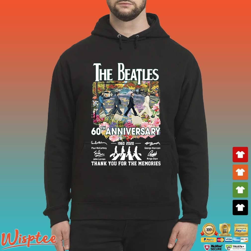 The Beatles 60th Anniversary 1960 2020 Signatures Thank You For The Memories Tee Shirt Hoodie den