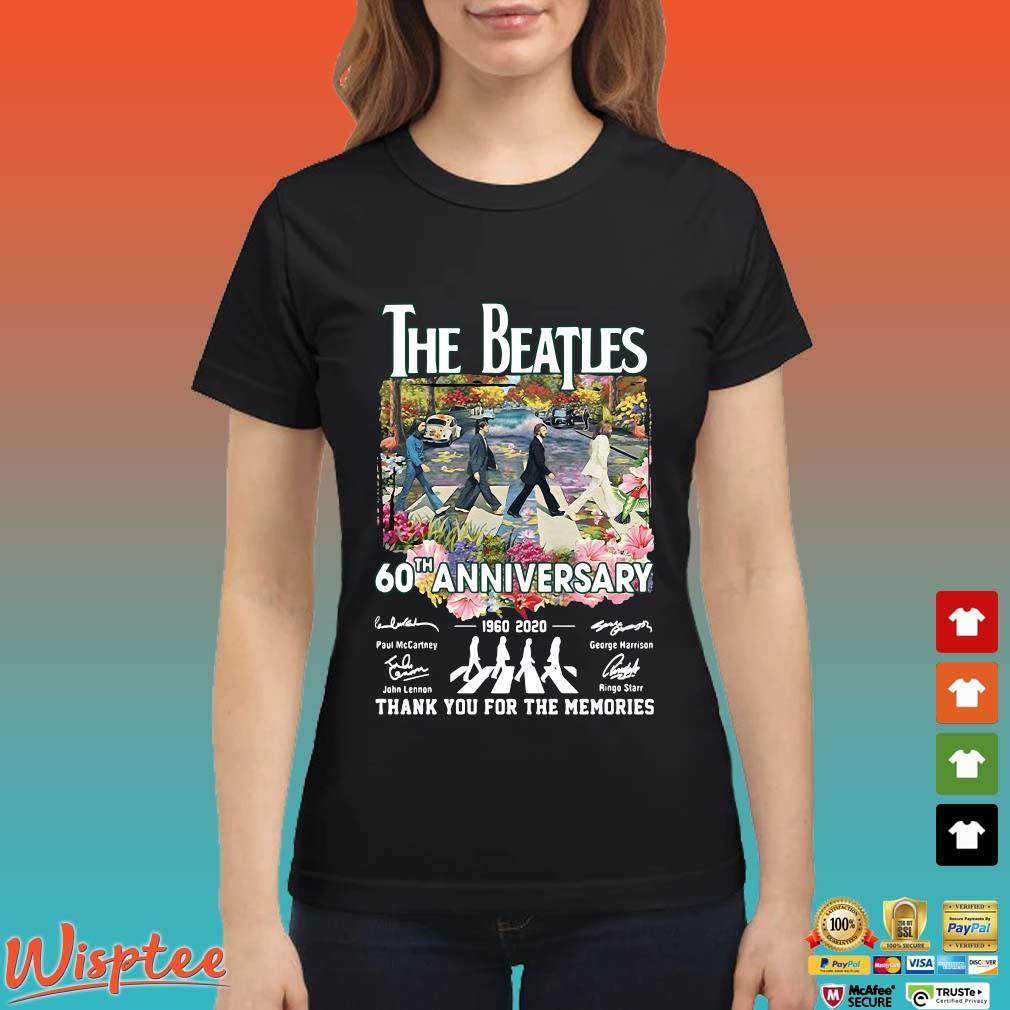 The Beatles 60th Anniversary 1960 2020 Signatures Thank You For The Memories Tee Shirt Ladies den