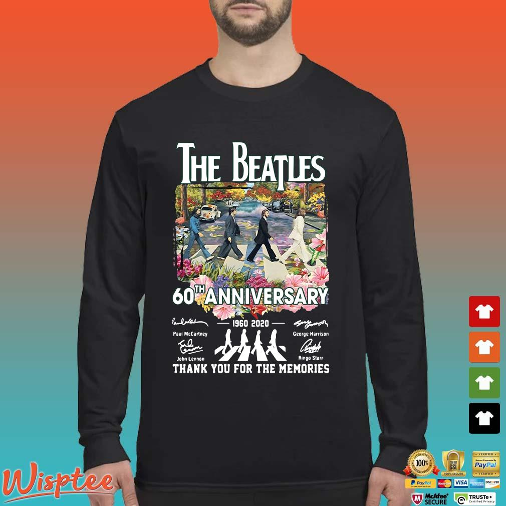 The Beatles 60th Anniversary 1960 2020 Signatures Thank You For The Memories Tee Shirt Long Sleeved den