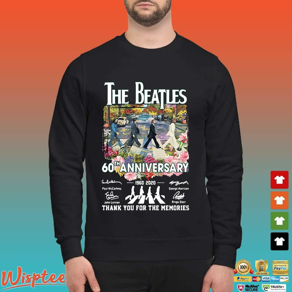 The Beatles 60th Anniversary 1960 2020 Signatures Thank You For The Memories Tee Shirt Sweater den