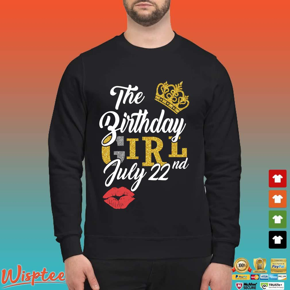 The Birthday Girl July 22nd Shirt Sweater den