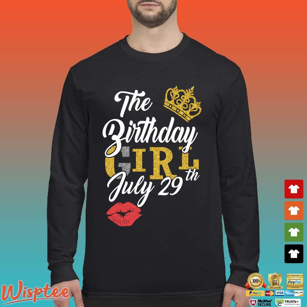 The Birthday Girl July 29th Shirt Long Sleeved den