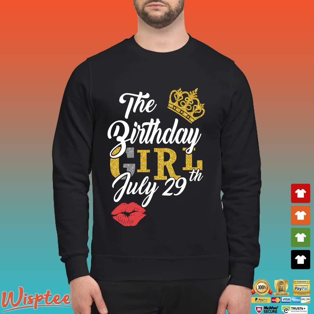 The Birthday Girl July 29th Shirt Sweater den