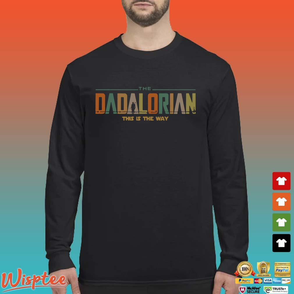 The Dadalorian This Is The Way Vintage Shirt Long Sleeved den