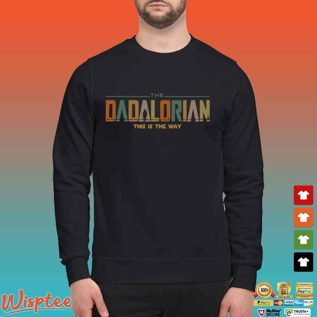 The Dadalorian This Is The Way Vintage Shirt Sweater den