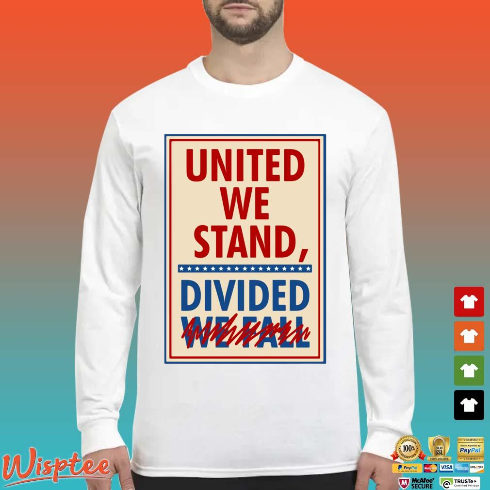 The Late Show With Stephen Colbert United We Stand Tee Shirts Long Sleeved trang