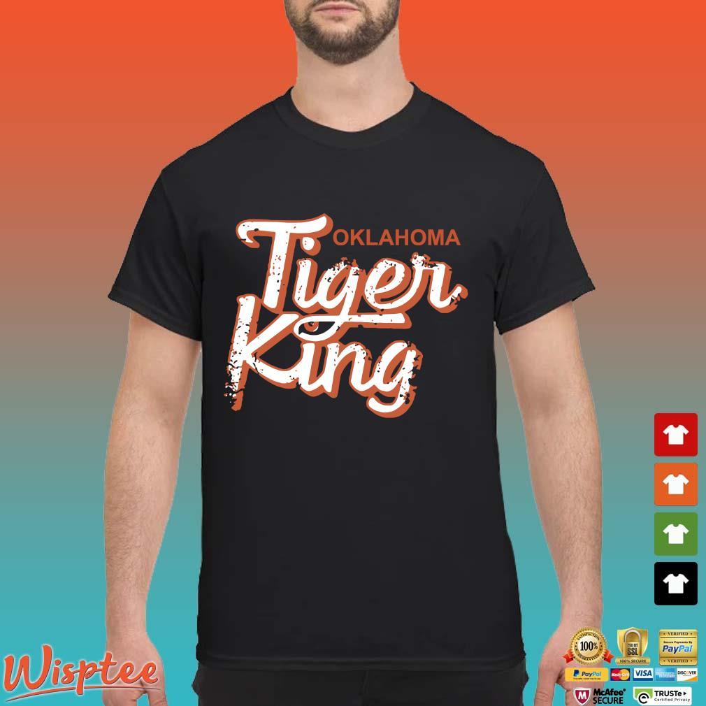 Tiger King Oklahoma Shirt