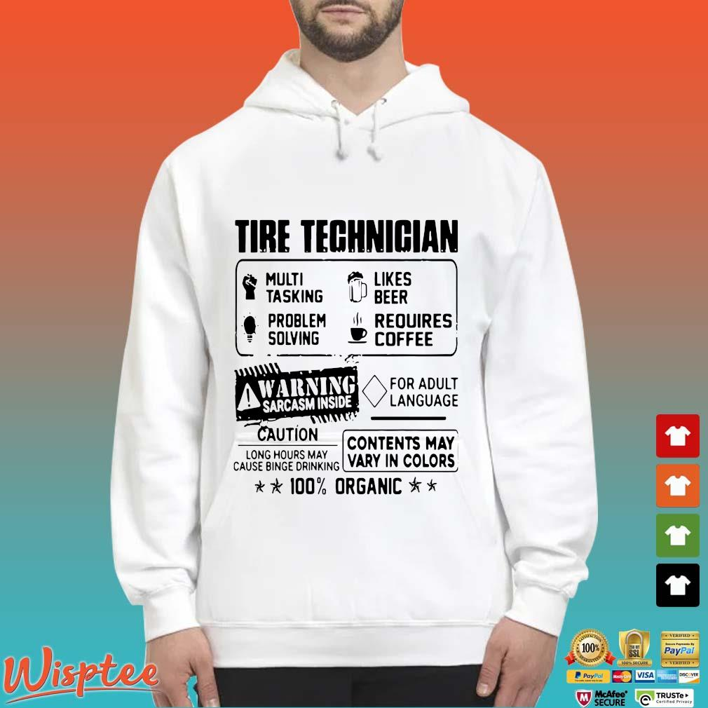 Tire Technician Multi Tasking Likes Beer Problem Solving Requires Coffee Shirt Hoodie trang