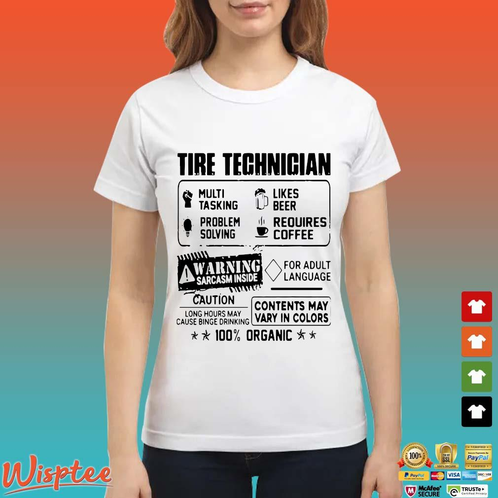 Tire Technician Multi Tasking Likes Beer Problem Solving Requires Coffee Shirt Ladies trang