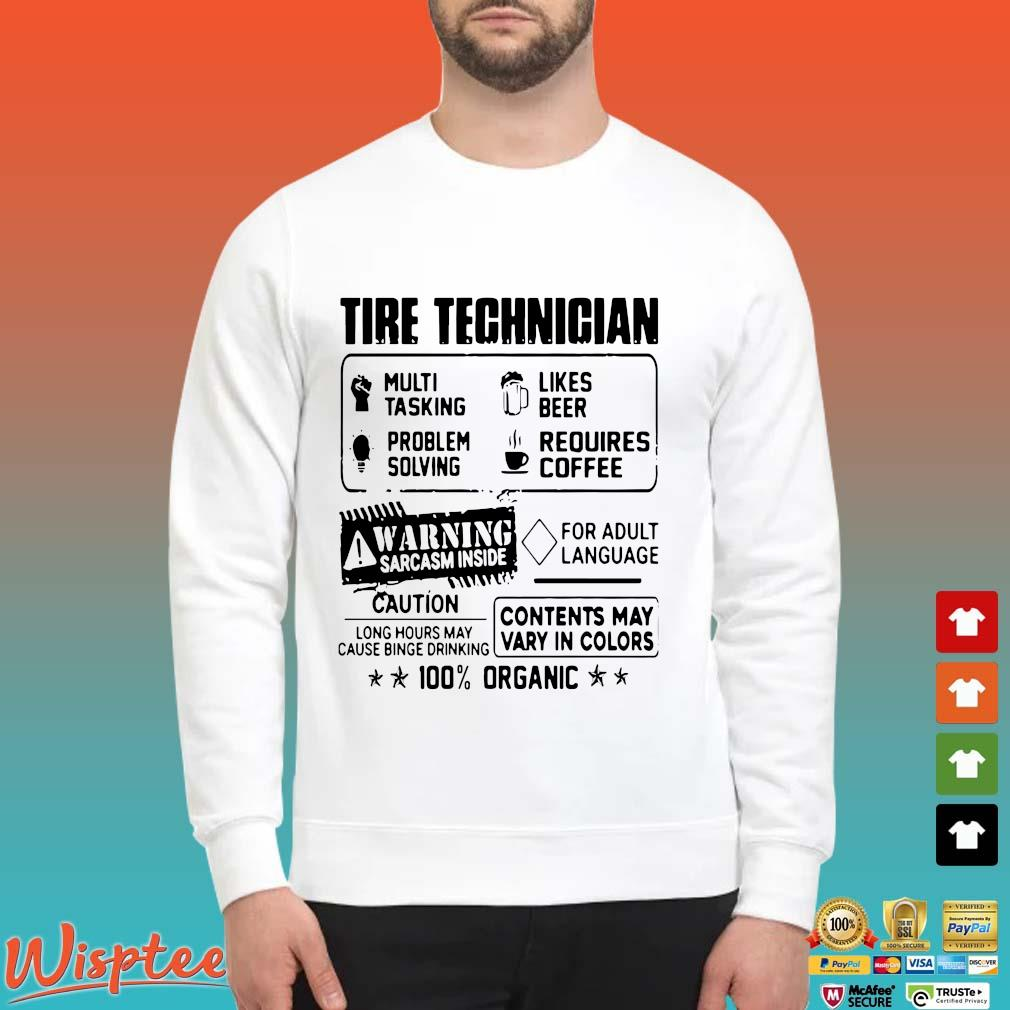Tire Technician Multi Tasking Likes Beer Problem Solving Requires Coffee Shirt Sweater trang