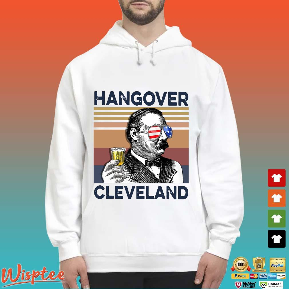 US Drink Hangover Cleveland Independence Day Vintage Shirt Hoodie trang