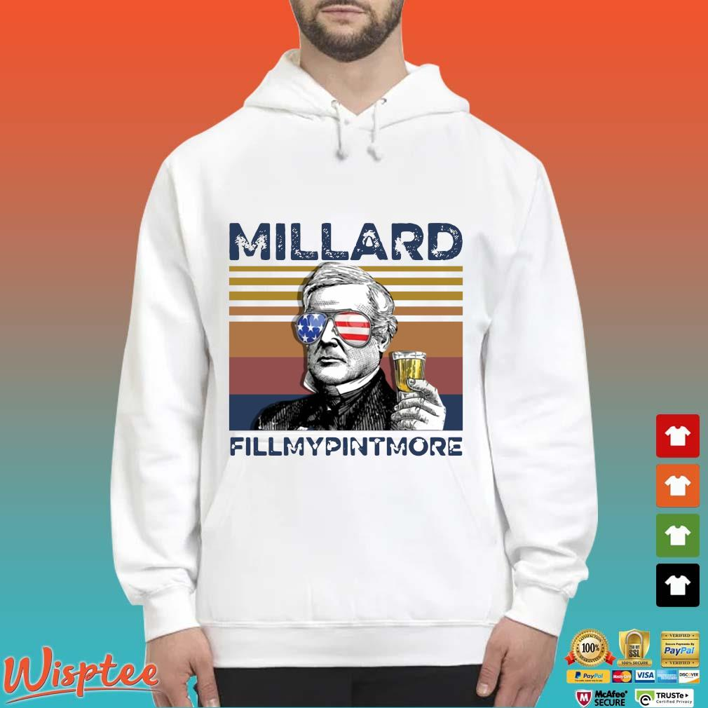Us Drink Millard Fillmypintmore Independence Day Vintage Shirt Hoodie trang