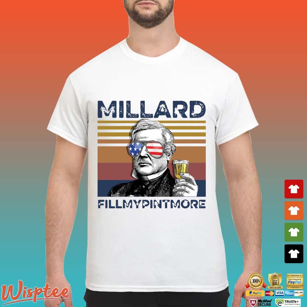 Us Drink Millard Fillmypintmore Independence Day Vintage Shirt