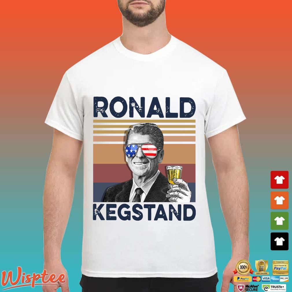 Us Drink Ronald Kegstand Independence Day Vintage Shirt