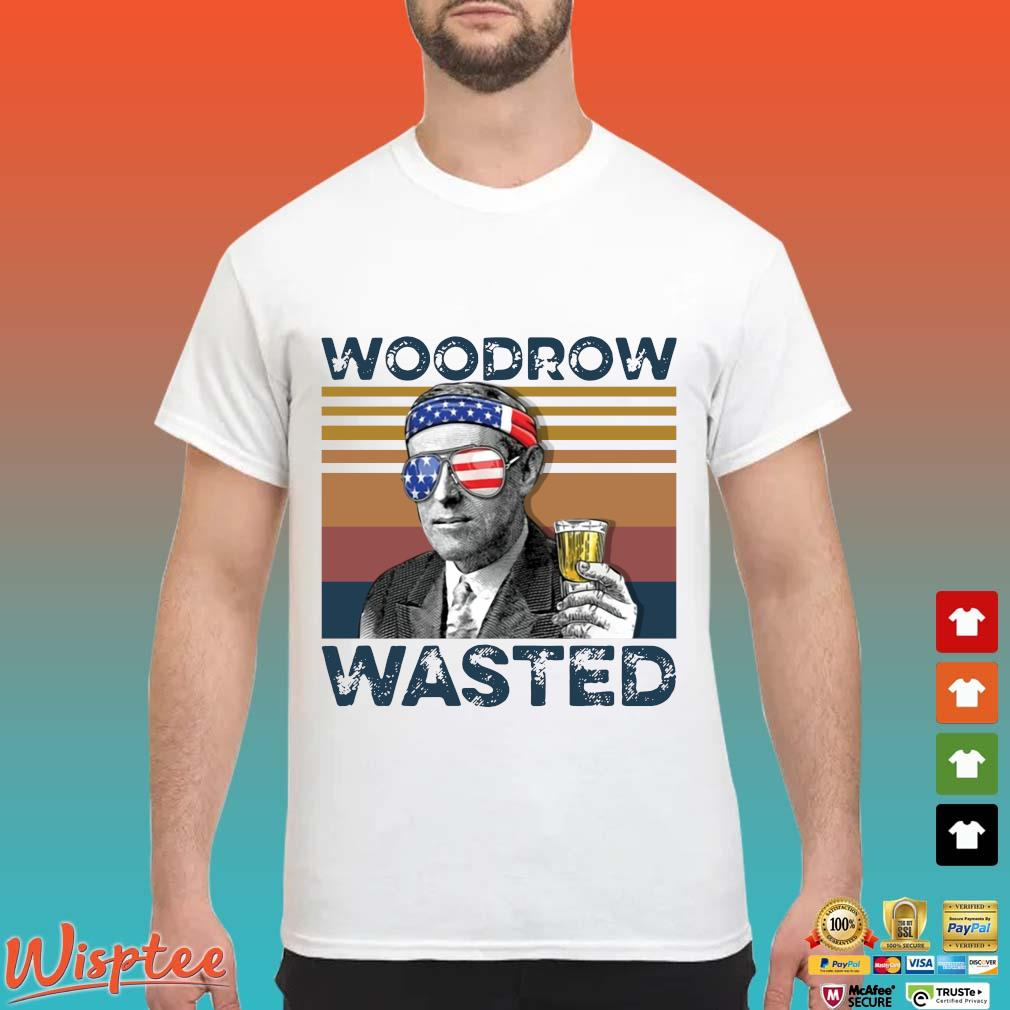 Us Drink Woodrow Wasted Independence Day Vintage Shirt