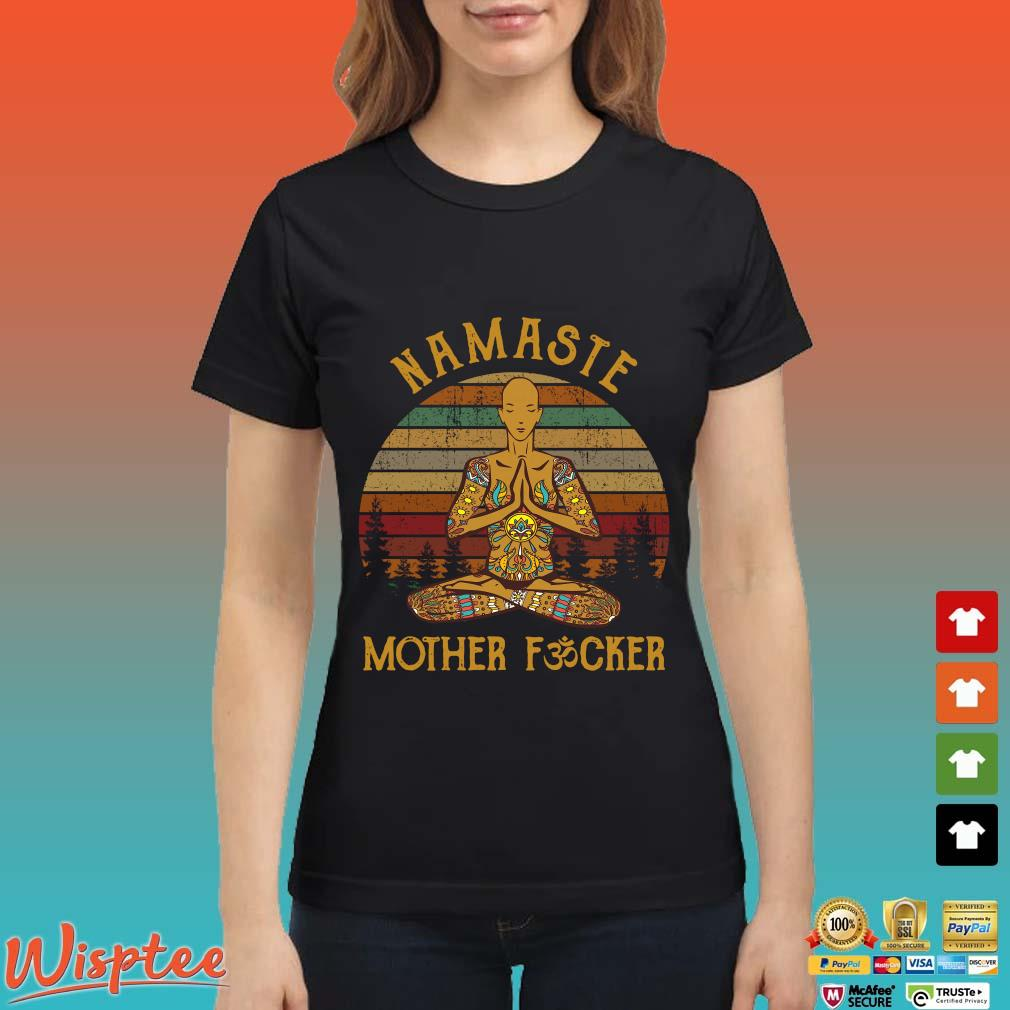 Yoga Namaste Mother Fucker Vintage Shirt Ladies den