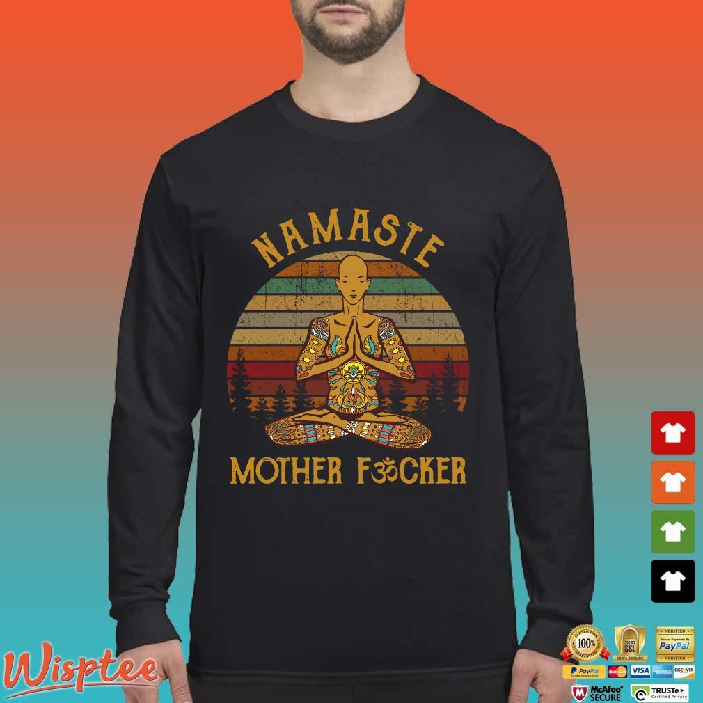 Yoga Namaste Mother Fucker Vintage Shirt Long Sleeved den
